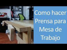 DIY Mesa de trabajo plegable - Parte 3/3 - Tornillo o prensa (Workbench vise) - YouTube