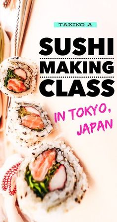 For the ultimate Tokyo travel foodie experience, you can learn to make sushi from a sushi chef! Here's your guide to taking a sushi making class in Japan.