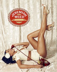 Jeremiah Weed Print Campaign