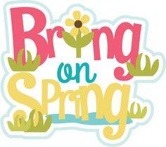 Bring On Spring SVG scrapbook title