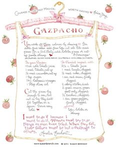 When going through a (favorite) Susan Branch recipe book, we came across our favorite Gazpacho recipe! Susan Branch Blog, Susan Recipe, Gazpacho Recipe, Branch Art, One Pot Dishes, Soup Recipes, Recipies, Drink Recipes, Vintage Recipes
