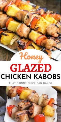 Honey Glazed Chicken Kabobs - Marinated chicken, veggies and pineapple are grilled to perfection! These chicken skewers are a delicious main dish recipe the whole family will love. #BBQ  #grilledchicken #kabobs