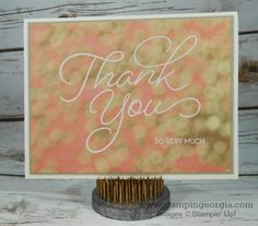 Quick & Elegant Thank You Card with So Very Much stamps, which happen to be FREE during Sale-a-bration!  Learn more on my blog . . . www.stampingeorgia.com