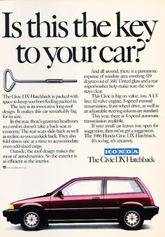 Details about 1986 Honda Civic DX Hatch - Classic Vintage Advertisement Ad - Today Pin Vintage Advertisements, Vintage Ads, Best Adverts, Honda Civic Dx, Honda Models, Honda Cars, Car Advertising, Old Ads, Retro Cars