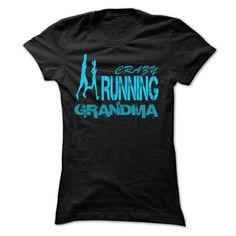 CRAZY RUNNING GRANDMA T Shirts, Hoodies. Get it now ==► https://www.sunfrog.com/LifeStyle/CRAZY-RUNNING-GRANDMA--Shirts[Hot]-43224839-Guys.html?57074 $19