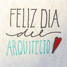 Feliz día del arquitecto!!!