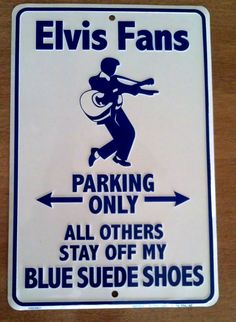 Elvis Presley Parking Sign Collectors metal sign Elvis Fans parking only  You can buy this item now by clicking on this picture! Thanks!