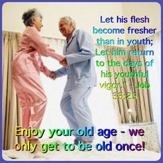 We will only be old once, but we will be young twice forever thanks to God's Kingdom. Bible Promises, Gods Promises, Jw Humor, Bible Truth, Jehovah's Witnesses, Bible Quotes, Verses, Scriptures, Encouragement