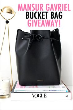 Enter to win a Mansur Gavriel bucket bag from Le Fashion!