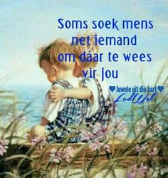 Afrikaanse Quotes, Goeie More, Strong Quotes, Bullying, Like You, Bible Verses, Things To Think About, Friendship, Motivation