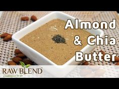 How to Make Nut Butter (Almond & Chia Recipe) in a Vitamix 5200 Blender by Raw Blend - YouTube