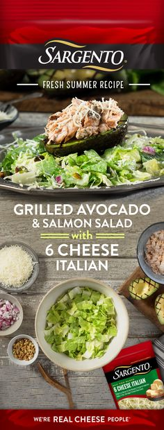 A lunch like no other starts with grilling ripe avocado and filling it with a tasty Salmon Lime Herb Dressing mixture. Then topping it all off with Sargento® 6 Cheese Italian shredded cheese for a true taste of summer.