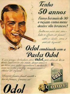 Propaganda da Pasta Dental Odol veiculada nos anos 30 para os fumantes.