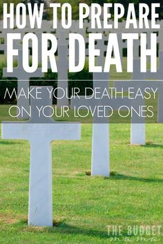 How to Prepare for Death - Make Your Death Easy on Your Loved Ones - Jessi Fearon I Need To Know, Things To Know, Funeral Planning Checklist, Family Emergency Binder, When Someone Dies, Planners, Will And Testament, Life Binder, When I Die
