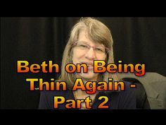 Beth - You Can Get Thin Again - Part 2, 1551