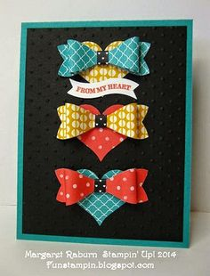 Fun Stampin' with Margaret!  Bow Punch, Sweetheart Punch, sentiment from Groovy Love.  CCMC338.
