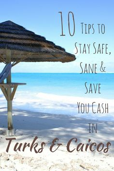 Traveling to Turks & Caicos? 10 budget travel tip to save your family money!