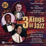 3 Kings of Jazz: The Music of Louis Armstrong, Bix Beiderbecke and Jelly Roll Morton [CD], 15267108