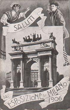 EXPO MILANO 1906. Saluti da Milano!