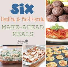 Guest Post:  Six Healthy & Kid-Friendly Make-Ahead Meals