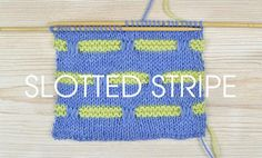 Stitch of the Week: Slotted Stripe – Deramores