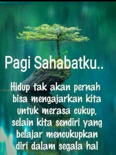 Sekilas info Quotes Sahabat, Karma Quotes, People Quotes, Bible Quotes, Best Quotes, Good Morning Funny, Good Morning Quotes, Religious Quotes, Islamic Quotes