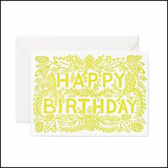Rifle Paper Co letterpress birthday card, printed using the classic letterpress technique. Card has cream envelope and is blank inside. Card is approximately by Happy Birthday Typography, Happy Birthday Quotes, Happy Birthday Images, Greeting Card Shops, Happy Birthday Greeting Card, Rifle Paper Co, Congratulations Card, Happy Colors, Folded Cards