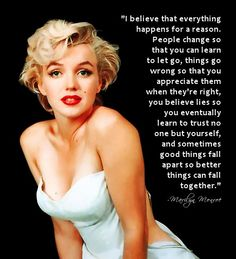 One of my favorite quotes by Marilyn Monroe