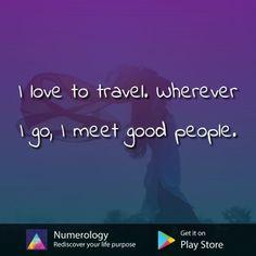 Numerology, Good People, Purpose, How To Get, Love, Travel, Amor, Viajes, El Amor
