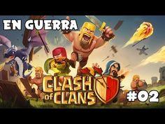 CLASH OF CLANS #02   ¡EN GUERRA!