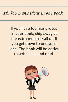 Writing Tip #22: Too many ideas in one book.