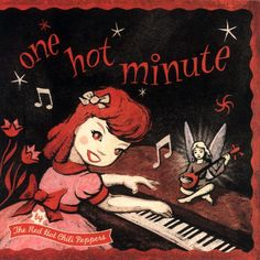 One Hot Minute [ Red Hot Chili Peppers ]