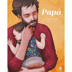 """Ritxar Bacete / Jordi Solano. """"Papá"""". Editorial Destino Infantil (3 a 10 maños) Free Apps, Audiobooks, Ebooks, This Book, Reading, Movie Posters, Fictional Characters, Collection"""