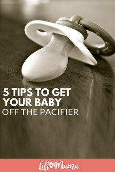 My son is 2.5 and still hasn't given up the pacifier. It hasn't been easy, so I've been doing research on ways to get your baby off the pacifier. Here are 5 tips.