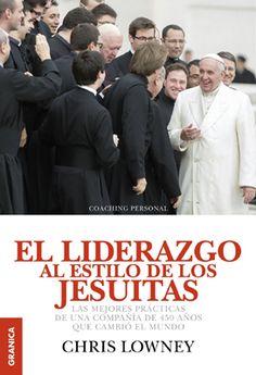 El Liderazgo Al Estilo De Los Jesuitas