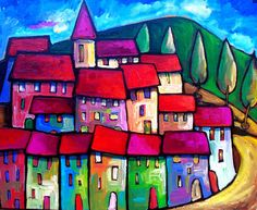 Bargeme, Provence - France Painting by Sara Catena Art Fantaisiste, France Art, Naive Art, Whimsical Art, Fabric Painting, Contemporary Paintings, Painting Inspiration, Fine Art Paper, Landscape Paintings