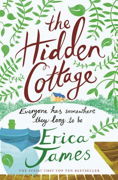 Hidden Cottage / Erica James-Everyone Has Somewhere they long to be