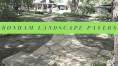 Bonham Landscape Pavers Texas Landscaping, Landscape Pavers, Ravenna, Facebook