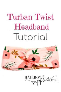 Twisted Turban Headband Twisted Turban Headband,DIY Hair Accessories Learn how to make a twist turban headband with our sewing tutorial! The twisted turban head wrap is such a fun project and a quick DIY. Fabric Headbands, Turban Headbands, Knitted Headband, Sewing Headbands, Diy Headbands For Babies, Easy Sew Headbands, Fabric Hair Bows, Flower Headbands, Diy Hair Bows