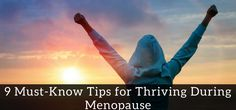 The symptoms of menopause such as hot flashes, mood swings, and weight gain can be a real drag. That's why we created this list of helpful tips... read more