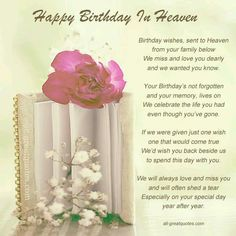 Happy birthday in heaven images quotes for friend brother sister daughter son wife husband uncle aunt grandmother grandfather.Wishing someone a happy birthday in heaven. Birthday Wishes In Heaven, Happy Heavenly Birthday, Birthday Quotes For Me, Birthday Poems, Happy Birthday Mom, 23rd Birthday, Husband Birthday, Birthday Parties, Birthday Images