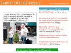DELE B2: PRUEBA ORAL - Spanish Skype Lessons