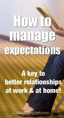 Manage Expectations So They Don't Manage You — Alli Worthington