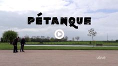 Have you ever played the French game Pétanque? This is a cute little video about it.