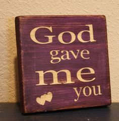 God gave me you sign by BlockaDoodle on Etsy, $9.99