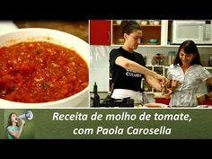 Receita de molho de tomate, com Paola Carosella (canal Do campo à mesa)