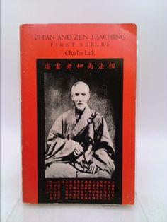 Ch'an and Zen Teaching (Ch'an & Zen Teaching)