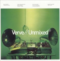 Verve Unmixed - In 2002, the legendary Verve label took 12 tracks from its huge and varied jazz catalog and turned a bunch of DJs and producers loose on them, creating a mostly successful old-meets-new program of jazzy electronica entitled Verve Remixed. Simultaneously, the label released this collection, which contains all the same numbers in their original form, calling it Verve Unmixed.
