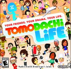 Tomodachi Life - Nintendo 3DS and in it u married my crush and we had two kids ;) -from emily hooper