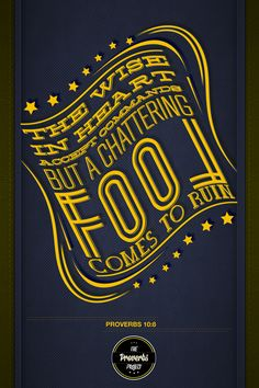 Proverbs 10:8. The Proverbs Typography Project by Michael Masinga. #typography #design